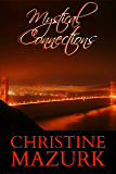 Mystical Connections (Mystical Series Book 1)