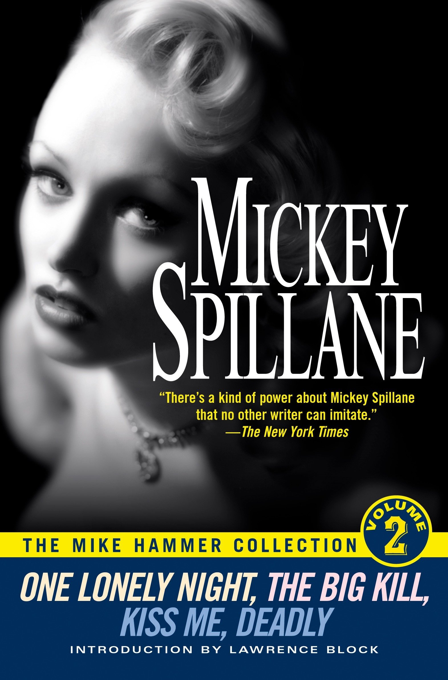 The Mike Hammer Collection, Volume 2: One Lonely Night, The Big Kill, Kiss Me Deadly PDF