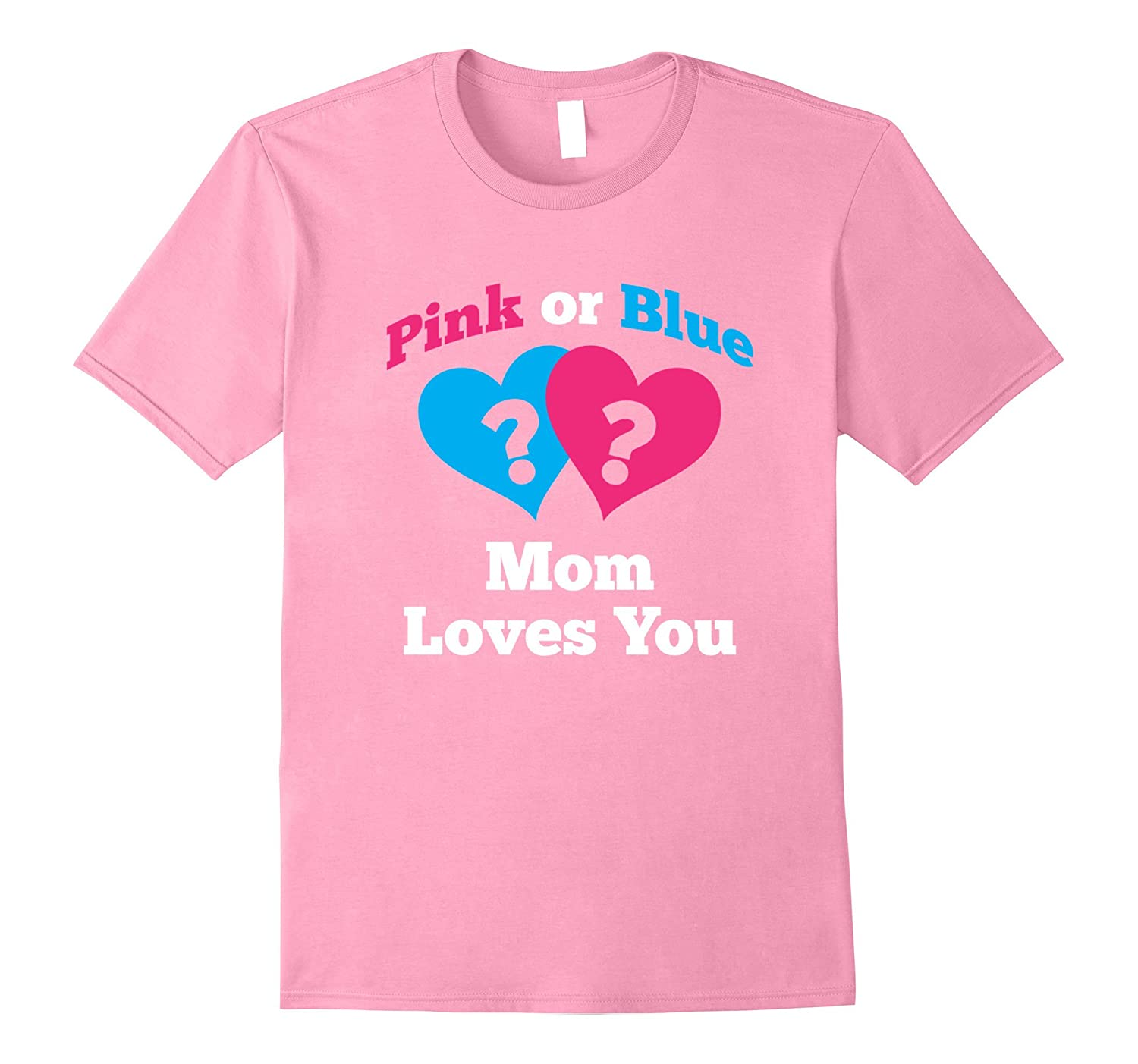 df000c22bd4bc Gender Reveal Shirt for Mom Baby Shower Pink or Blue Tshirt-RT ...