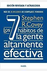 Los 7 hábitos de la gente altamente efectiva. Ed. revisada y actualizada (Spanish Edition) Kindle Edition