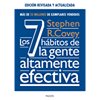 Los 7 hábitos de la gente altamente efectiva. Ed. revisada y actualizada (Spanish Edition)