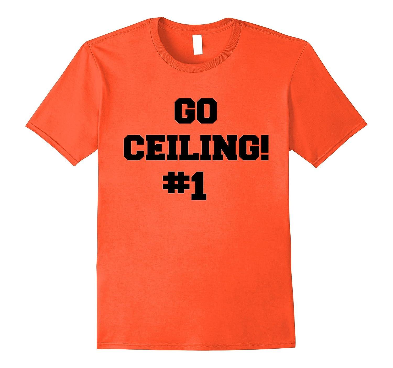 Ceiling Fan T-Shirt / Go Ceiling Funny Halloween Costume-FL