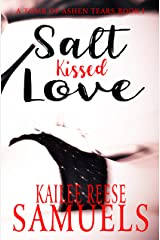 Salt Kissed Love (a Tomb of Ashen Tears Book 1)