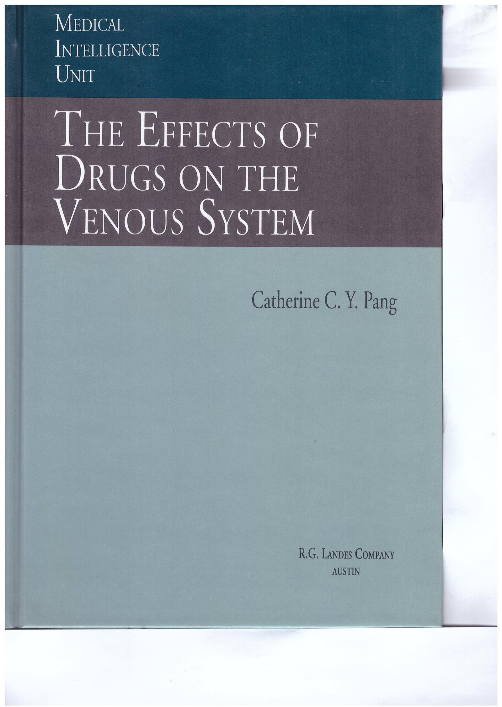 The Effects of Drugs in the Venous System (Medical Intelligence Unit)