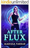 After Flux (The Flux Series Book 2)