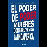 El poder de poder: Mujeres construyendo Latinoamérica