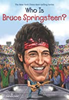 Who Is Bruce Springsteen? (Who Was?) (English