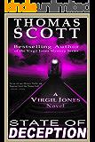 STATE OF DECEPTION: A Thriller (Virgil Jones Mystery, Thriller & Suspense Series Book 4) (English Edition)