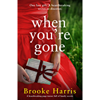 When You're Gone: A heartbreaking page turner full of family secrets (English Edition)