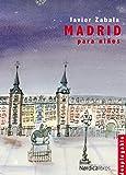 Madrid Para Ni・Os (Soñando ciudades)