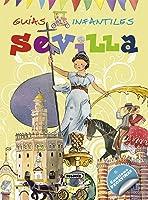 Sevilla (Guías Infantiles) -