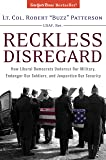 Reckless Disregard: How Liberal Democrats Undercut Our Military, Endanger Our Soldiers And Jeopardize Our Security (NONE)