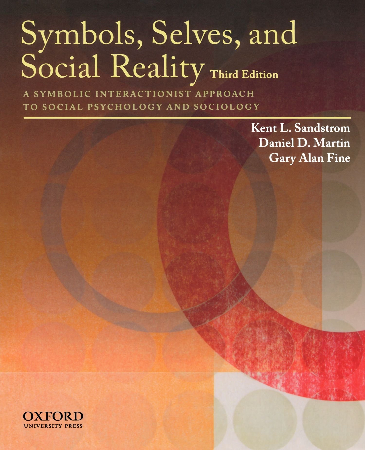 Buy Symbols Selves And Social Reality A Symbolic Interactionist