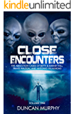 Close Encounters: Volume One: The Abduction cases of Betty & Barney Hill, Travis Walton, and Antonio Villas-Boas