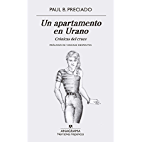 Un apartamento en Urano: Crónicas del cruce (Narrativas hispánicas nº 625) (Spanish Edition)
