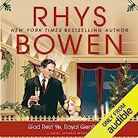 God Rest Ye, Royal Gentlemen: Royal Spyness, Book 15
