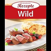 Wild: Die beliebtesten Rezepte