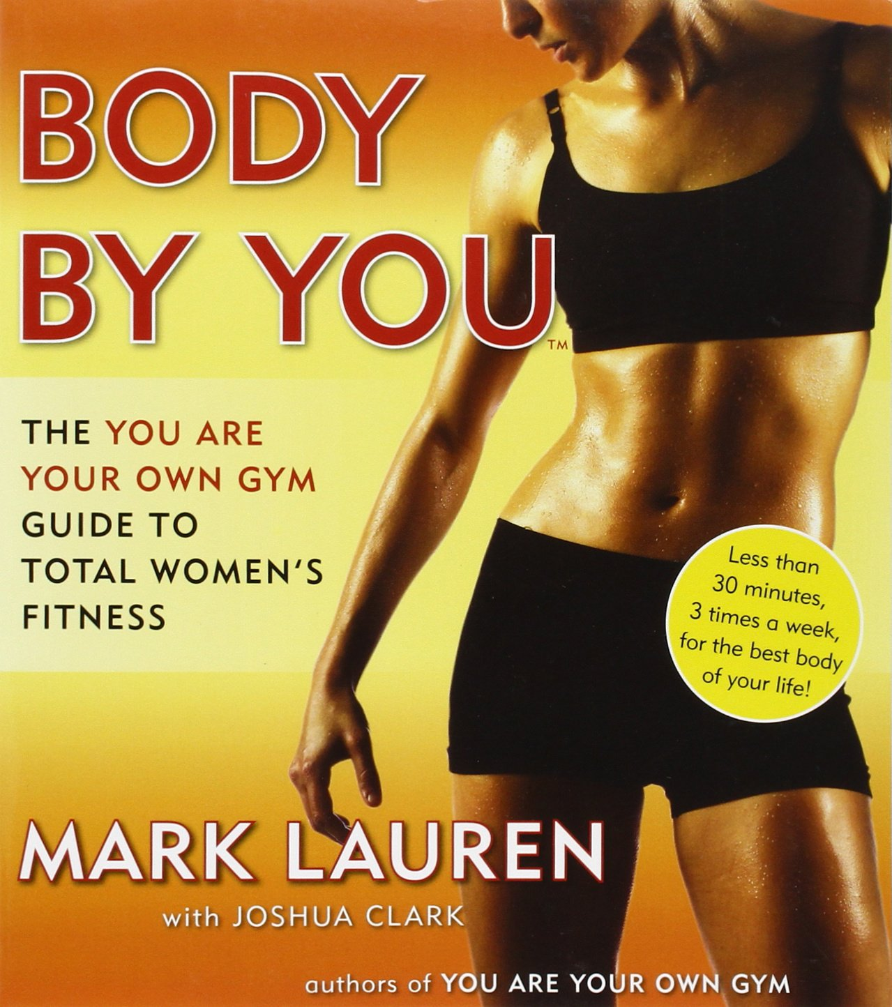body by you the you are your own gym guide to total women u0027s
