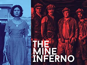 The Mine Inferno