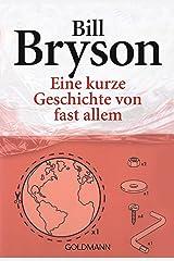 Eine kurze Geschichte von fast allem (German Edition) Kindle Edition
