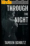 Through The Night (Windsor Series Book 7)