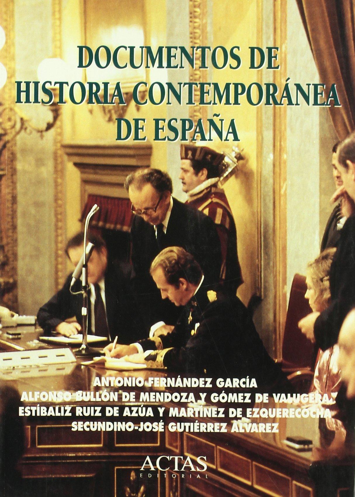 DOCUMENTOS DE HISTORIA CONTEMPORANEA DE ESPAÑA Marcial Pons: Amazon.es: Fernández García, Antonio: Libros