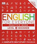 English for Everyone: Level 1: Beginner, Practice Book: A Complete Self-Study Program