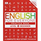 English for Everyone: Level 1: Beginner, Practice Book: A...