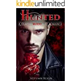 Hunted: A Vampire Blood Lust Romance (Vampire Paranormal Romance Book 1)