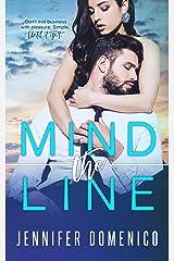Mind the Line Kindle Edition