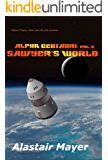 Alpha Centauri: Sawyer's World (T-Space: Alpha Centauri Book 2)