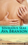 Sensuous Seas (Blue Water Seduction Book 4)