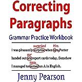 Correcting Paragraphs Grammar Practice Workbook