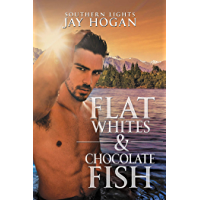 Flat Whites & Chocolate Fish: Southern Lights #3 (English Edition)