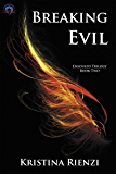 Breaking Evil (Ensouled Trilogy Book 2)