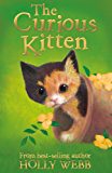 The Curious Kitten (Holly Webb Animal Stories)