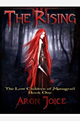 The Rising (The Lost Children of Managrail Book 1) Kindle Edition