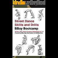 Street Dance Skills & Drills - BBoy Bootcamp (Super Power Practice Book 3) book cover