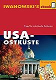 USA-Ostküste - Reiseführer von Iwanowski: Individualreiseführer mit vielen Detail-Karten und Karten-Download (Reisehandbuch)
