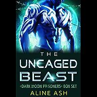 The Uncaged Beast: A Sci-Fi Alien Romance Box Set (Dark Moon Prisoners, Books 1-2)