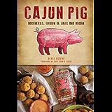 Cajun Pig: Boucheries, Cochon de Laits and Boudin (American Palate)