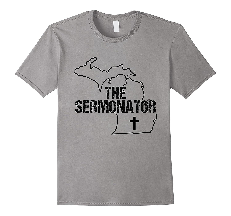 Michigan Sermonator Minister Preacher Priest Funny T-Shirt 2-TD