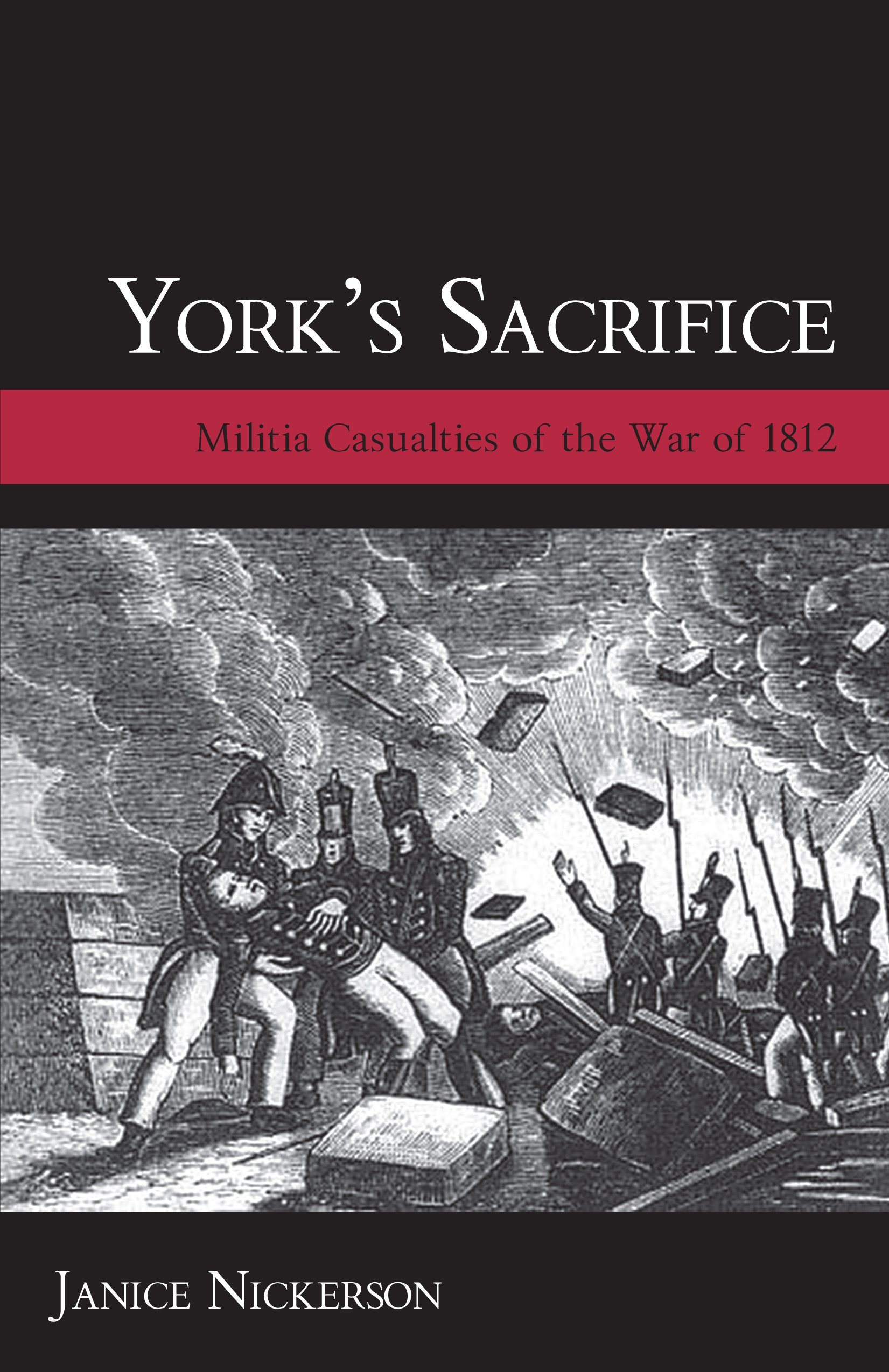 York's Sacrifice: Militia Casualties of the War of 1812