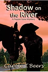 Shadow on the River (Pepper Kane Mystery Book 5) Kindle Edition
