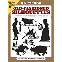 Ready to Use Old Fashioned Silhouettes: Copyright-Free Designs, Printed One Side, Hundreds of Uses