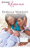 Along Came Twins... (Tiny Miracles Book 2)