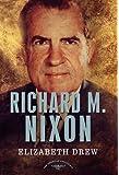 Richard M. Nixon (American Presidents (Times))