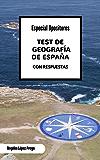 Test de Geografía de España: Especial Opositores (Spanish Edition)