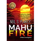 Mahu Fire: A Mahu Investigation (Mahu Investigations Book 3)