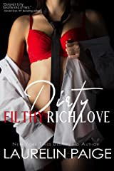Dirty Filthy Rich Love (Dirty Duet Book 2) Kindle Edition